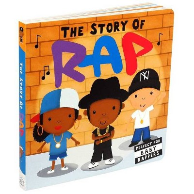 Story of Rap - (Board Book)