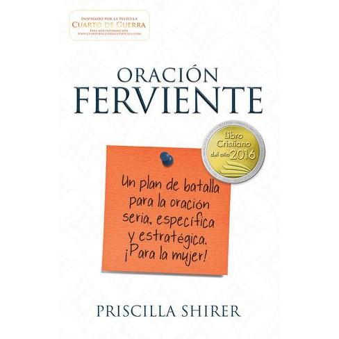 Oraci�n Ferviente - by  Priscilla Shirer (Paperback) - image 1 of 1