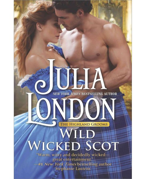 Wild Wicked Scot (Hardcover) (Julia London) - image 1 of 1