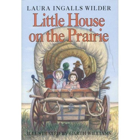 Little House on the Prairie - (Little House, 3) by  Laura Ingalls Wilder (Hardcover) - image 1 of 1