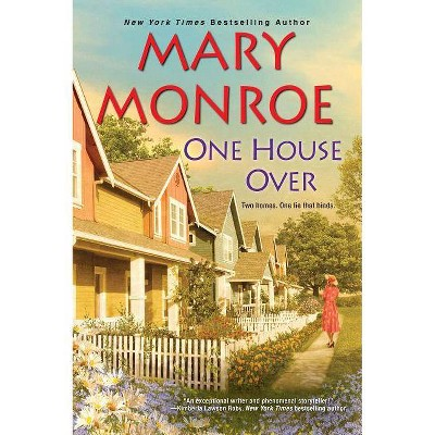 One House over -  Reprint (Neighbors) by Mary Monroe (Paperback)