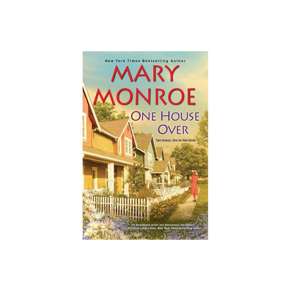 One House Over Reprint Neighbors By Mary Monroe Paperback