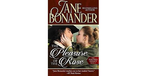 Pleasure of the Rose (Paperback) (Jane Bonander) - image 1 of 1