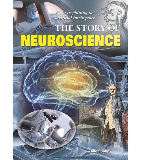 Story of Neuroscience (Hardcover) (Anne Rooney) - image 1 of 1
