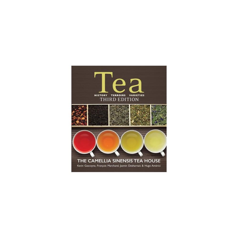Tea : History, Terroirs, Varieties - 3 Revised (Paperback)