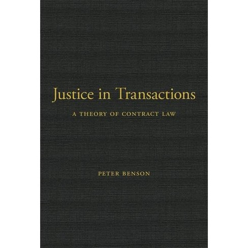 Justice in Transactions - by  Peter Benson (Hardcover) - image 1 of 1