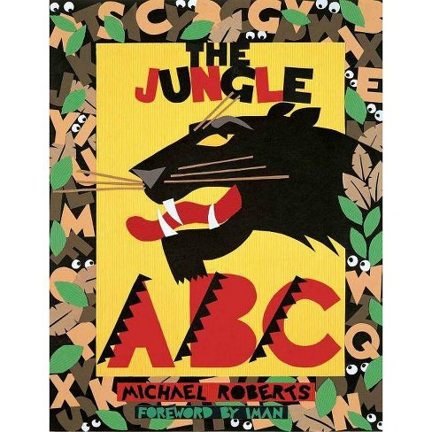 The Jungle ABC - by  Michael Roberts (Hardcover) - image 1 of 1