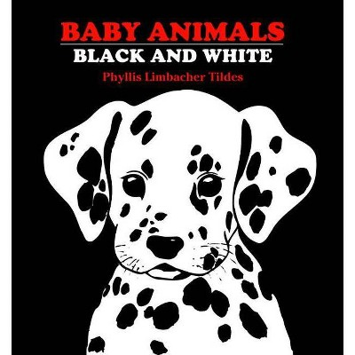 Baby Animals - by Phyllis Limbacher Tildes (Board Book)