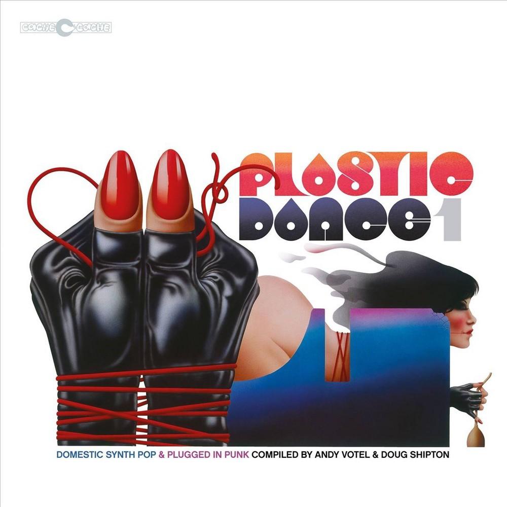Various - Plastic Dance 1:Domestic Synth Pop & (Vinyl)