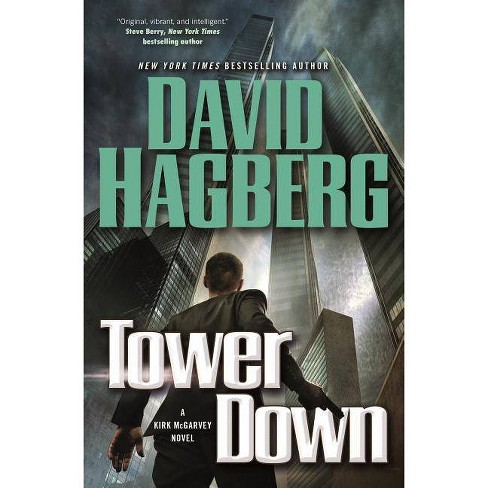 Tower Down - (Kirk McGarvey Novels) by  David Hagberg (Hardcover) - image 1 of 1