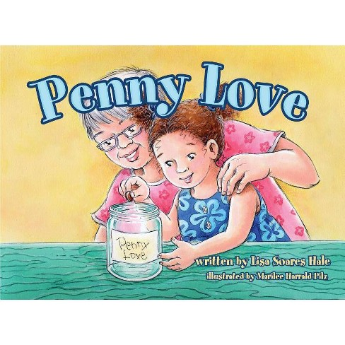 Penny Love - by  Lisa Hale (Hardcover) - image 1 of 1