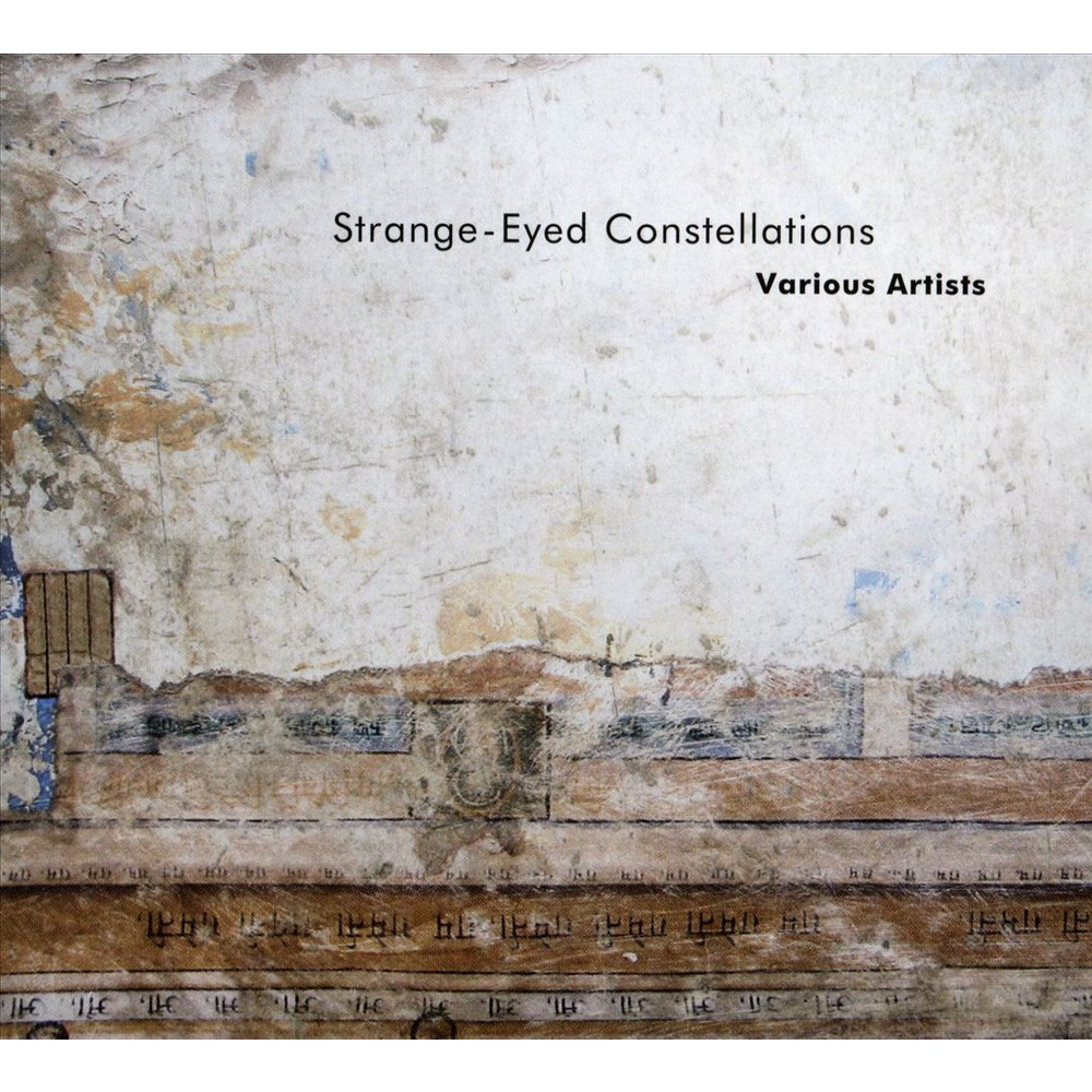 Various - Strange Eyed Constellations (CD)