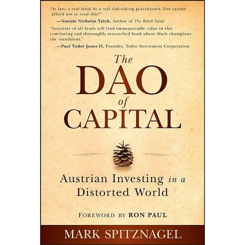 The Dao of Capital - by  Mark Spitznagel (Hardcover) - image 1 of 1