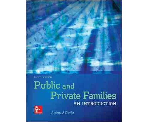 Public & Private Families : An Introduction (Hardcover) (Andrew J. Cherlin) - image 1 of 1