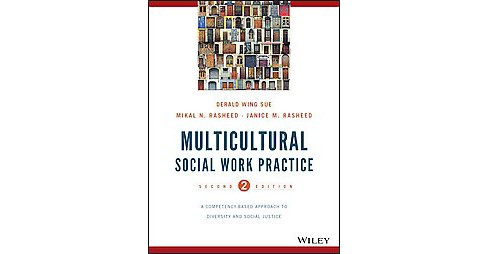 Multicultural Social Work Practice : A Competency-Based Approach to Diversity and Social Justice - image 1 of 1
