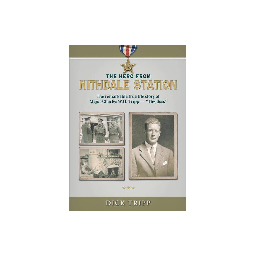 The Hero From Nithdale Station By Dick Tripp Paperback