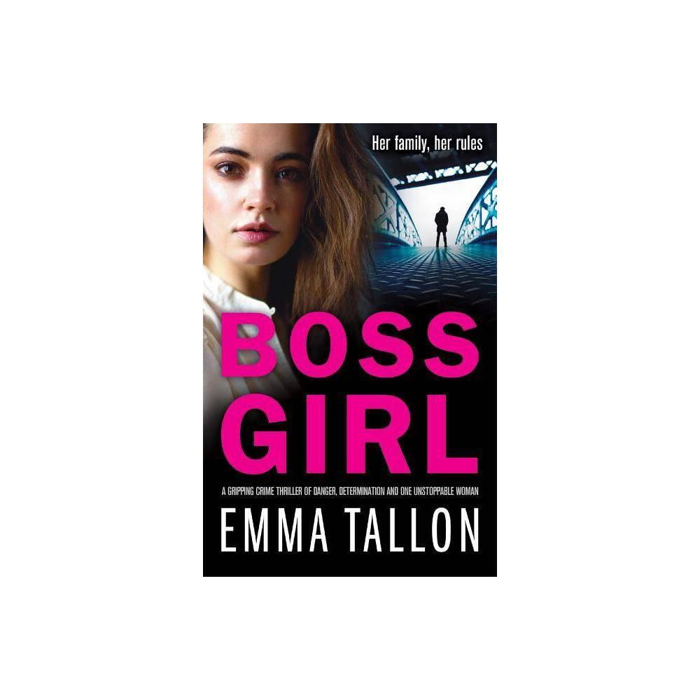 Boss Girl By Emma Tallon Paperback