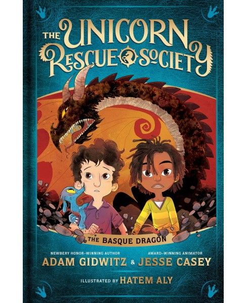 Basque Dragon -  (Unicorn Rescue Society) by Adam Gidwitz & Jesse Casey (Hardcover) - image 1 of 1