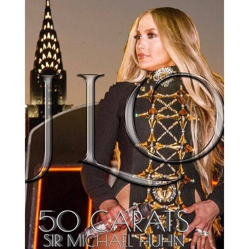 Jlo 50 carats New York City Birthday Journal - by  Sir Michael Hiuhn (Paperback) - image 1 of 1