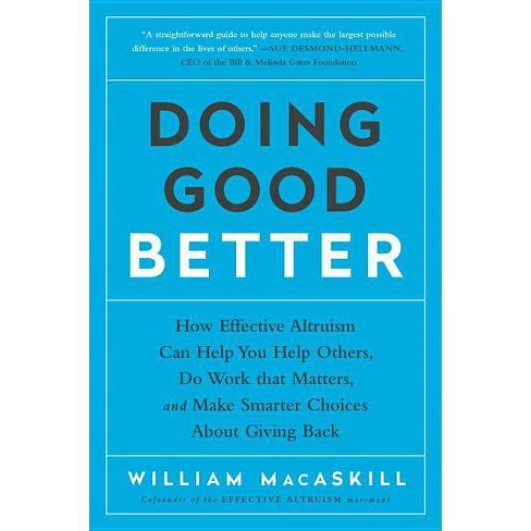 Doing Good Better - by  William Macaskill (Paperback) - image 1 of 1