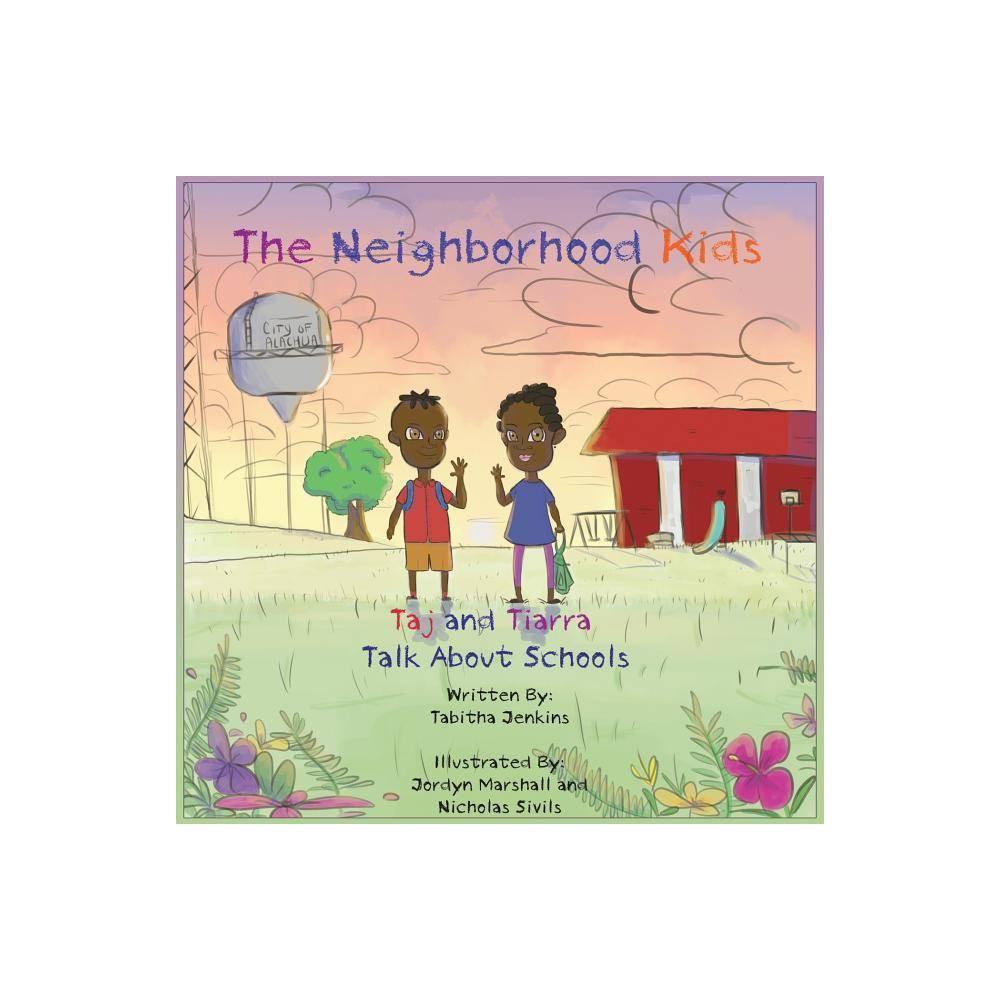 The Neighborhood Kids By Tabitha Jenkins Paperback
