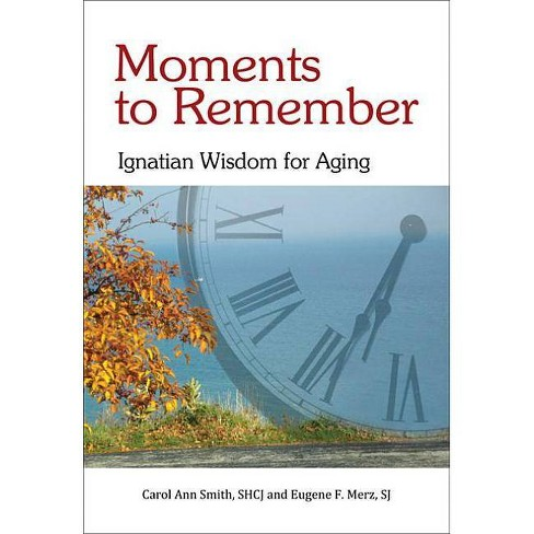 Moments to Remember - by  Carol Ann Smith & Eugene F Merz (Paperback) - image 1 of 1