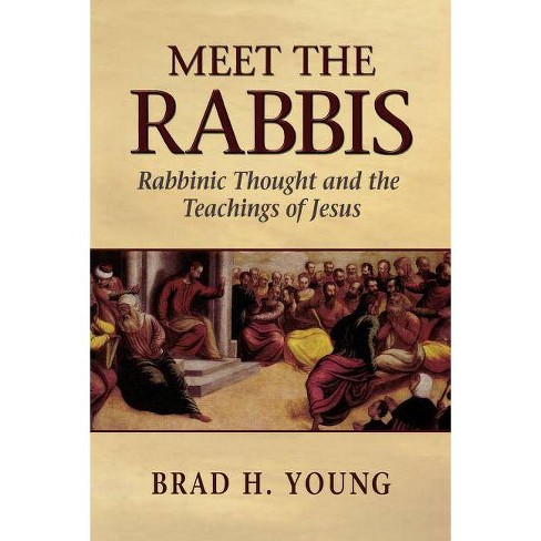 Meet the Rabbis - by  Brad H Young (Paperback) - image 1 of 1