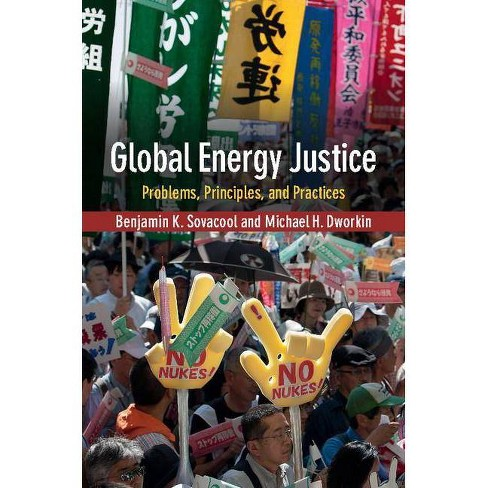 Global Energy Justice - by  Benjamin K Sovacool & Michael H Dworkin (Hardcover) - image 1 of 1