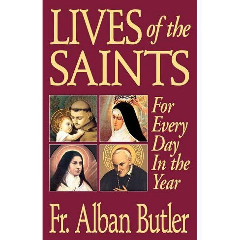 Lives of the Saints - by  Alban Butler (Paperback) - image 1 of 1