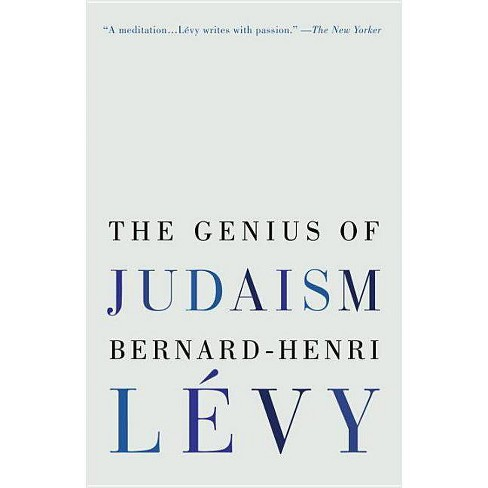 The Genius of Judaism - by  Bernard-Henri Levy (Paperback) - image 1 of 1