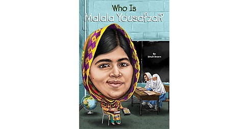 Who Is Malala Yousafzai? (Paperback) (Dinah Brown) - image 1 of 1