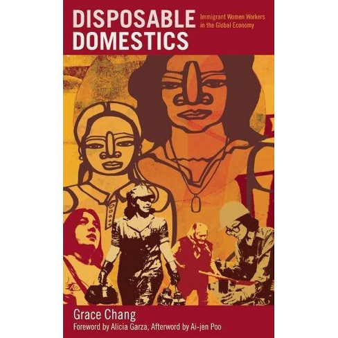 Disposable Domestics - 2 Edition by  Grace Chang (Paperback) - image 1 of 1