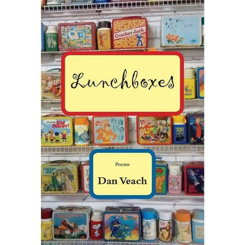 Lunchboxes - by  Dan Veach (Paperback) - image 1 of 1