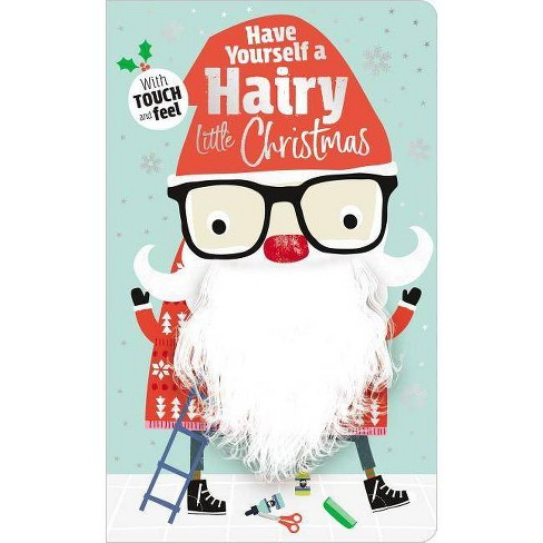 Have Yourself a Hairy Little Christmas -  (Hardcover) - image 1 of 1