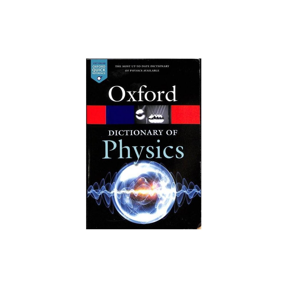 Dictionary of Physics - 8 (Oxford Quick Reference) (Paperback)