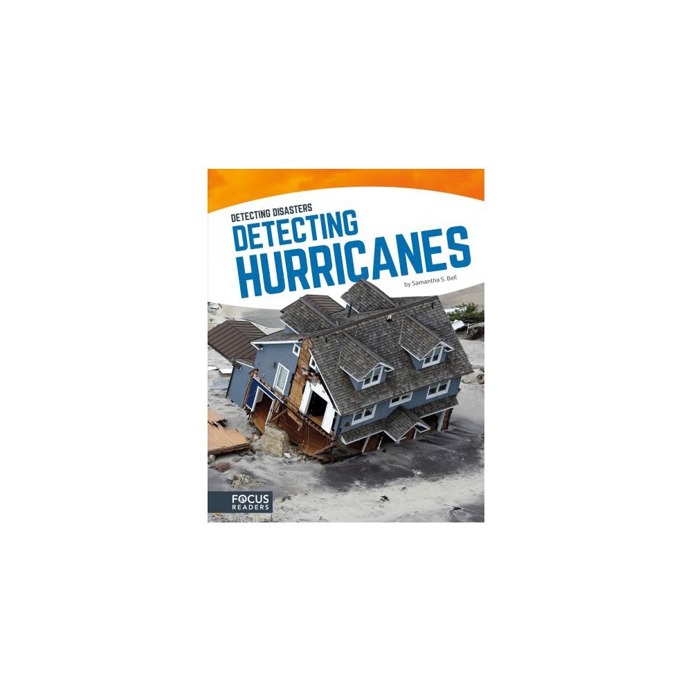 Detecting Hurricanes (Hardcover) (Samantha S. Bell)