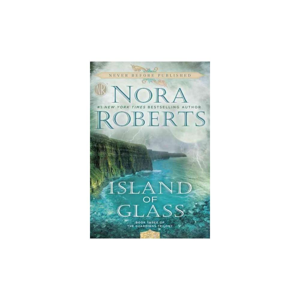 Island of Glass (Paperback) (Nora Roberts)