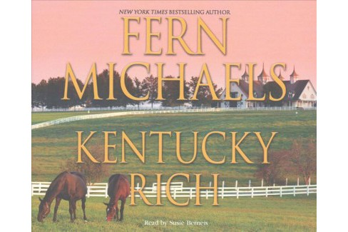 Kentucky Rich (Unabridged) (CD/Spoken Word) (Fern Michaels) - image 1 of 1