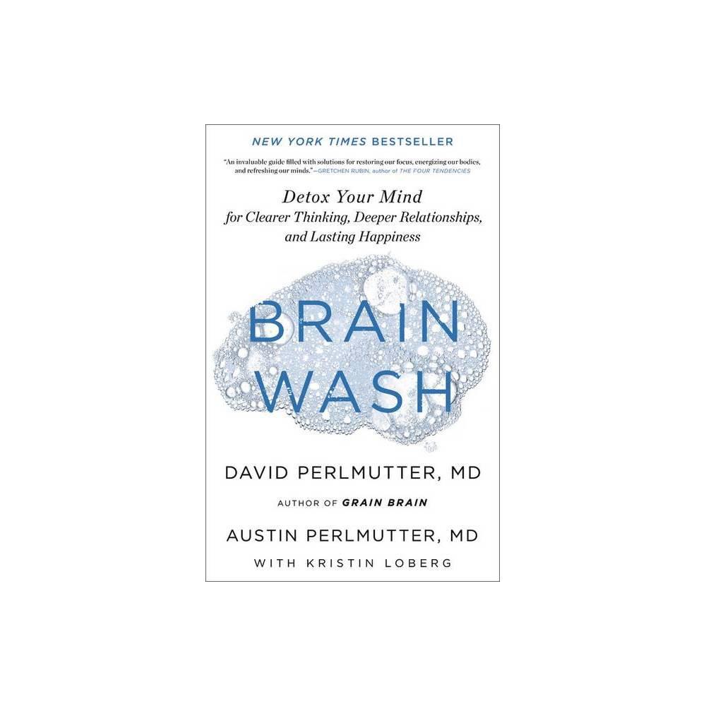 Brain Wash By David Perlmutter 38 Austin Perlmutter Hardcover