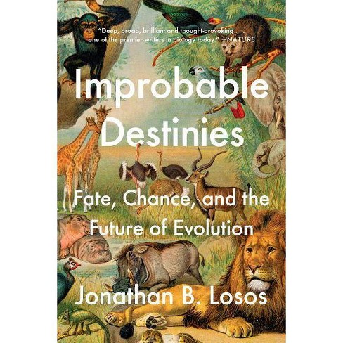 Improbable Destinies - by  Jonathan B Losos (Paperback) - image 1 of 1