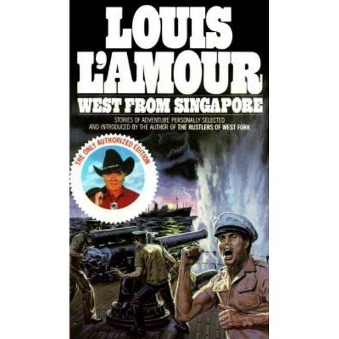 West from Singapore - by  Louis L'Amour (Paperback) - image 1 of 1