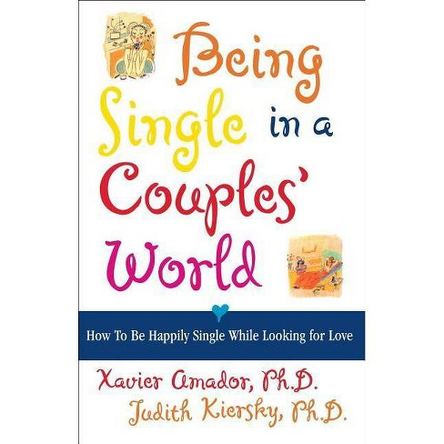 Being Single in a Couple's World - (How to Be Happily Single) (Paperback) - image 1 of 1