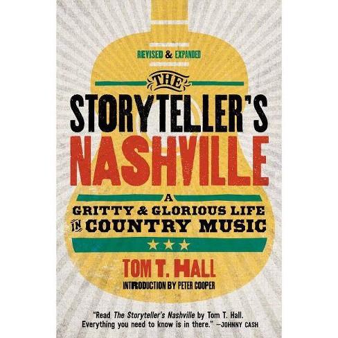The Storyteller's Nashville - by  Tom T Hall (Paperback) - image 1 of 1