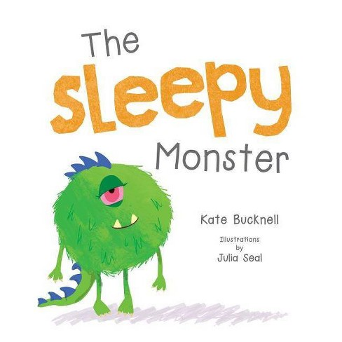 The Sleepy Monster - (Little Monsters) by  Kate Bucknell (Board_book) - image 1 of 1