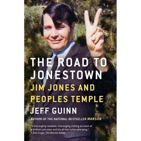 The Road to Jonestown - by  Jeff Guinn (Paperback) - image 1 of 1