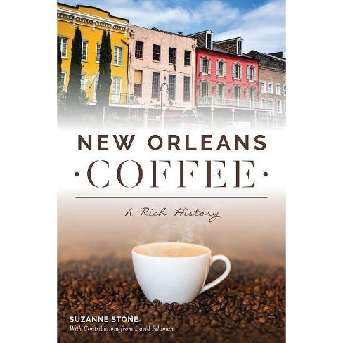 New Orleans Coffee - by  Suzanne Stone (Paperback) - image 1 of 1