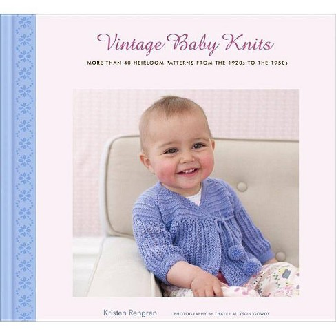 Vintage Baby Knits - by  Kristen Rengren (Hardcover) - image 1 of 1
