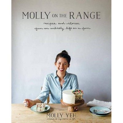 Molly on the Range - by Molly Yeh (Hardcover)