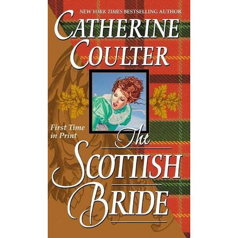 The Scottish Bride - (Bride (Paperback)) by  Catherine Coulter (Paperback) - image 1 of 1