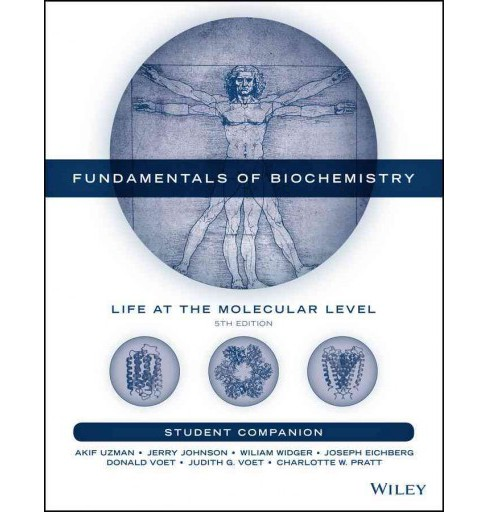 Fundamentals of Biochemistry Student Companion : Life at the Molecular Level (Paperback) (Akif Uzman & - image 1 of 1